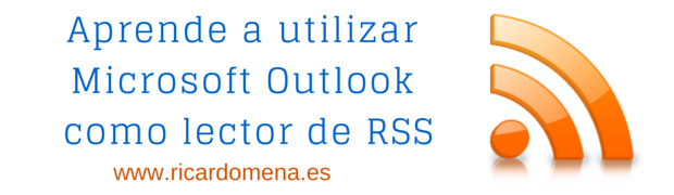 Outlook como lector de #RSS